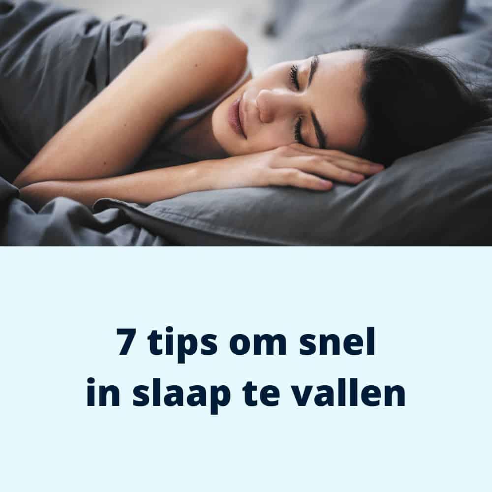 7 tips om snel in slaap te vallen blog