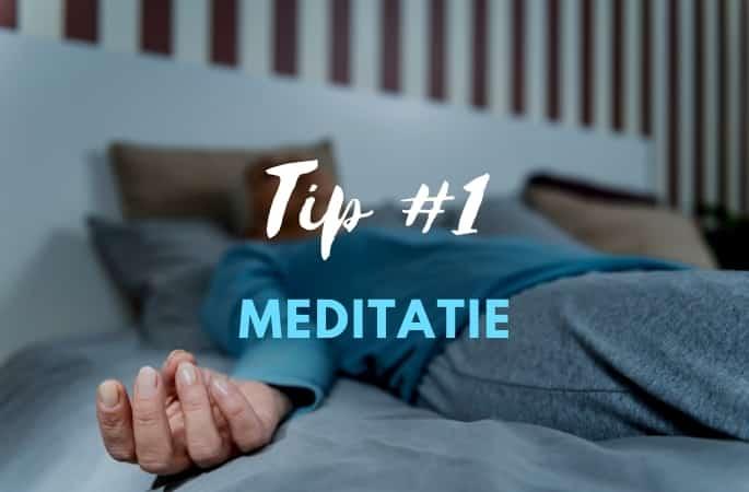 Tip 1 in slaap vallen meditatie