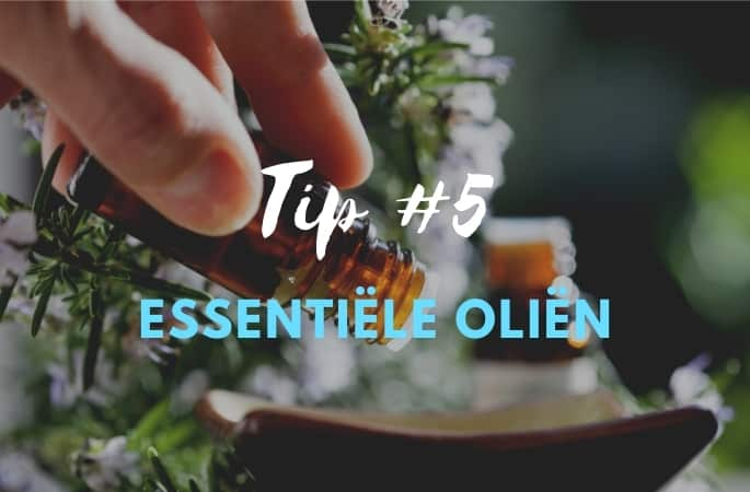 Tip 5 in slaap vallen essentiele olien