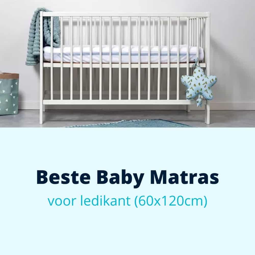 beste baby matras voor ledikant