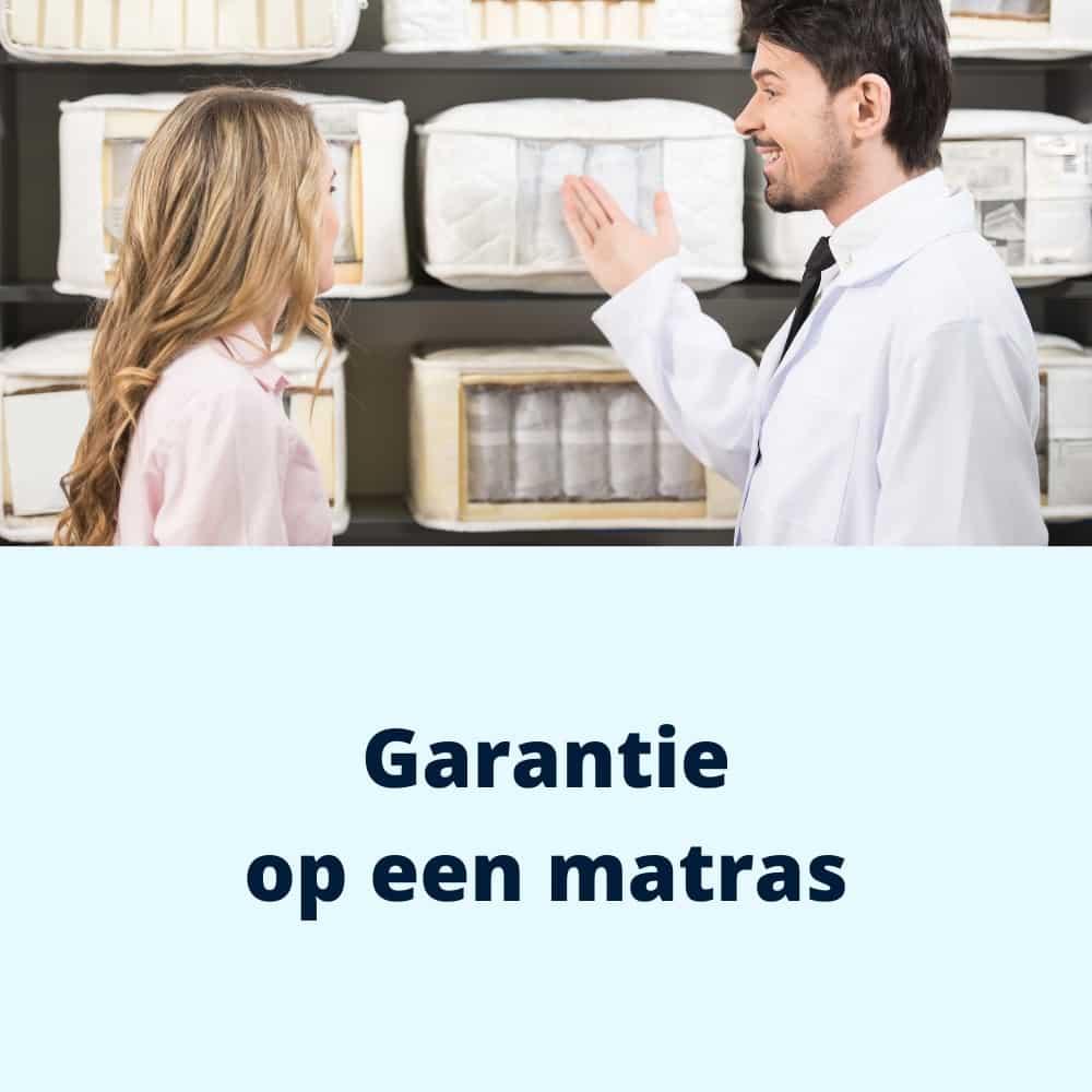 garantie op een matras
