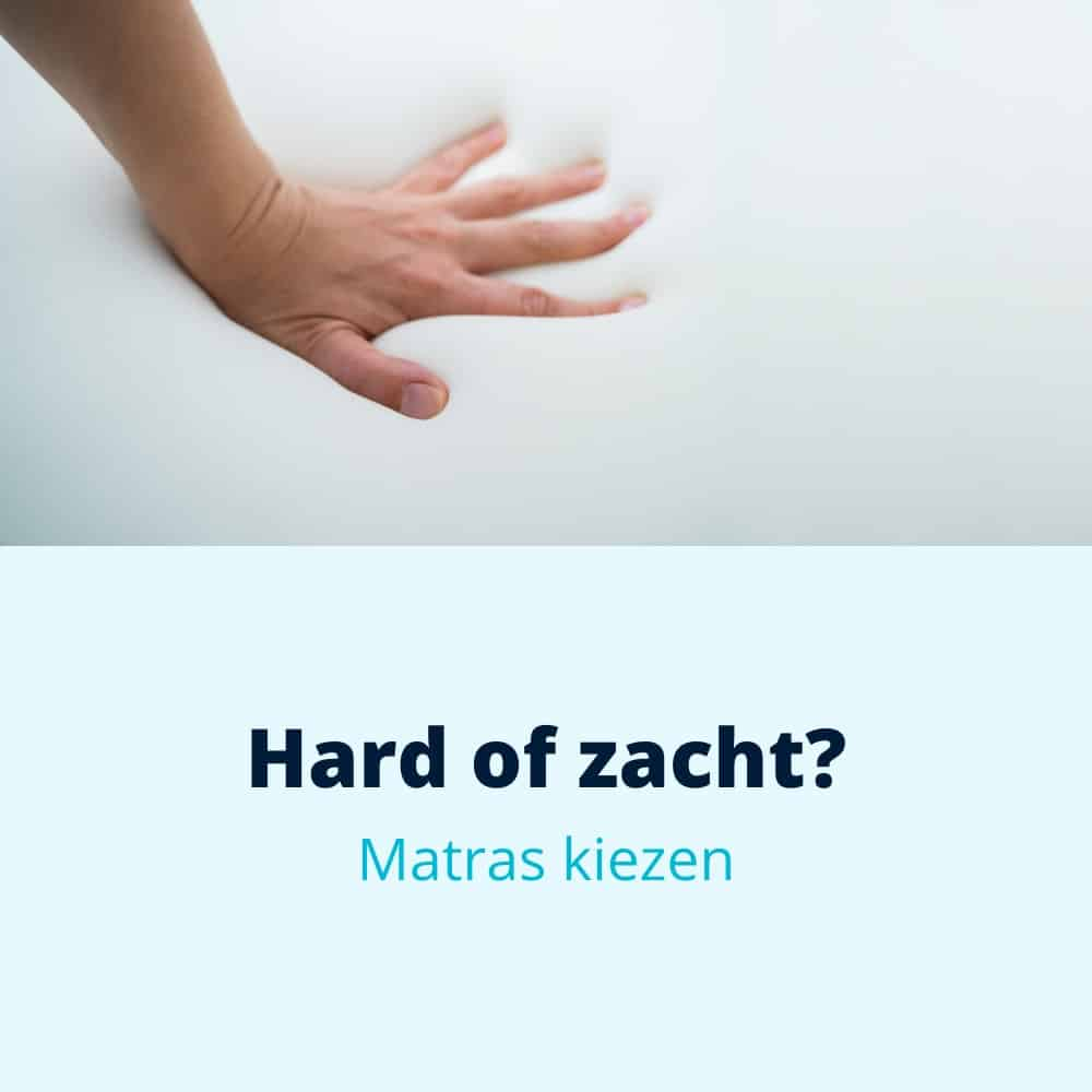 hard of zacht matras 2
