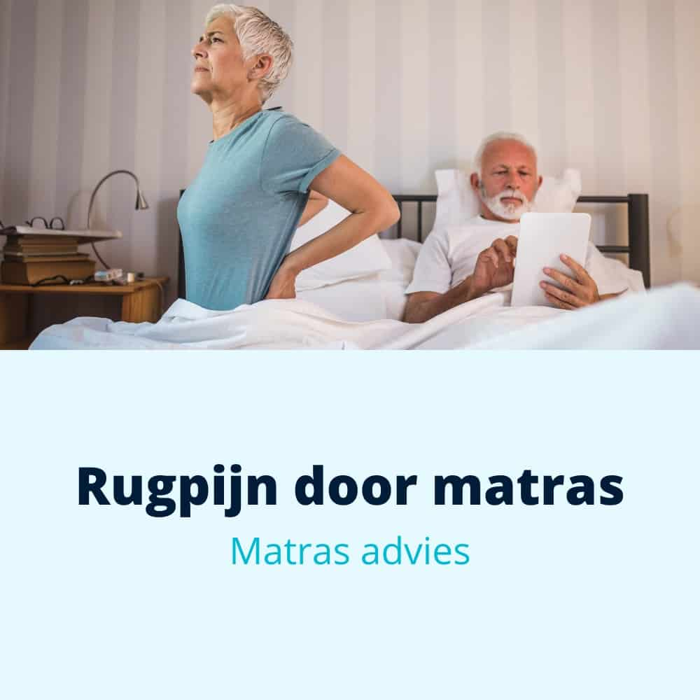rugpijn door matras advies