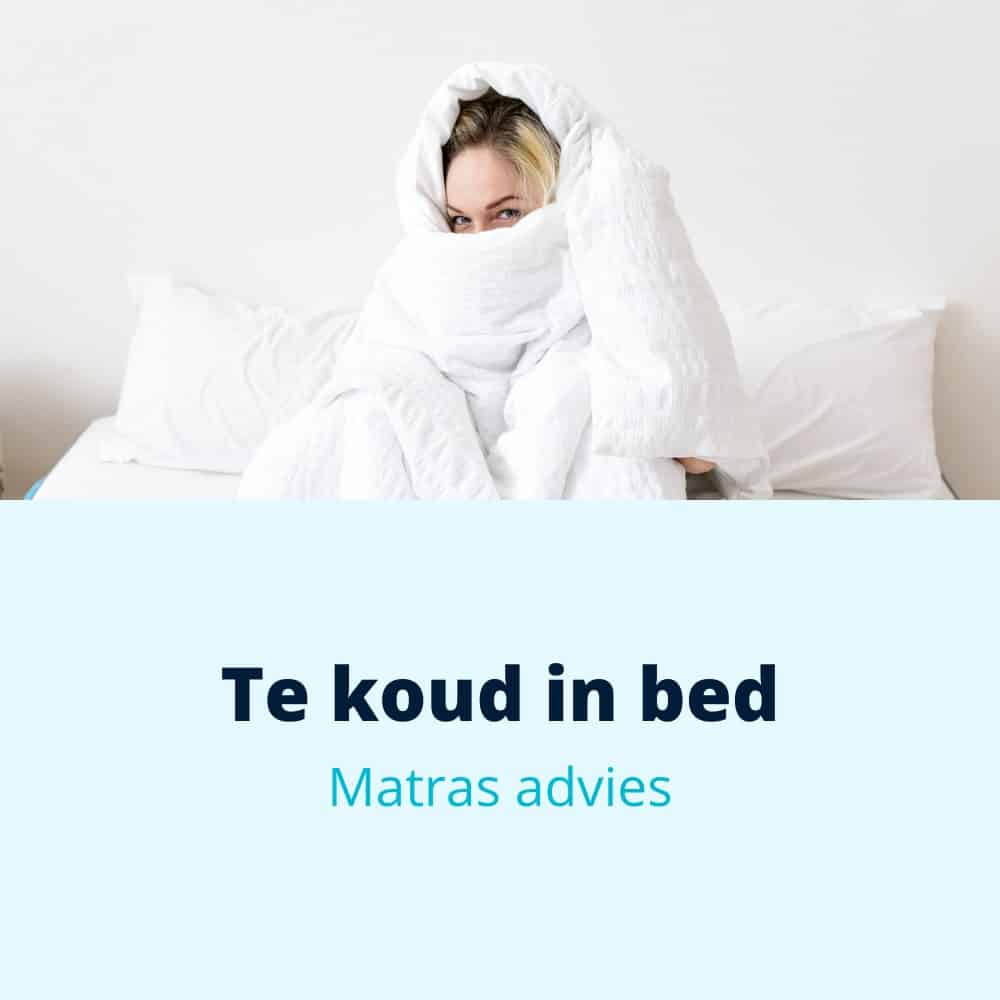 te koud matras bed
